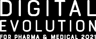 Digital Evolution for Pharma & Medical 2021